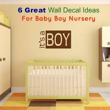Boys Nursery Wall Decals Baby Boy Nursery Wall Decal Ideas Baby Room Ideas