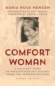 Japanese Comfort Women Stories Comfort Woman A Filipina U0027s Story Of Prostitution And Slavery
