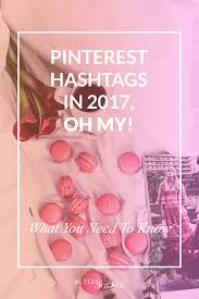 pinterest hashtags in 2017 oh my u2014 alycia wicker interior