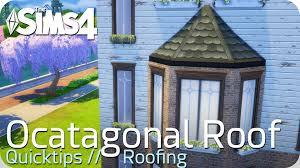 sims 4 quicktip octagonal roof erkerdach youtube