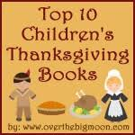 Thanksgiving Children S Books Top 10 Children U0027s Thanksgiving Books