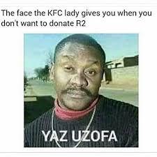 Memes Kfc - kfc r2 mzansi memes jokes pinterest kfc and memes