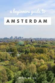 a beginner s guide to amsterdam a itinerary for a 3 day