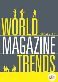 Trends Fipp World Magazine Trends 2014 2015 Publications Fipp Com