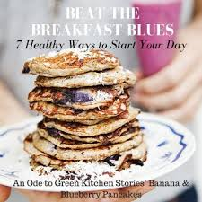 Green Kitchen Storeis - beat the breakfast blues part 6 an ode to green kitchen stories