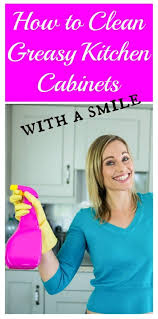 how to clean greasy kitchen cupboards how to clean greasy kitchen cabinets the flying couponer