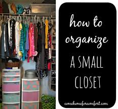 how to organize your house organize your closet cheap ideas roselawnlutheran
