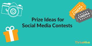 social media contest prize ideas thrivehive