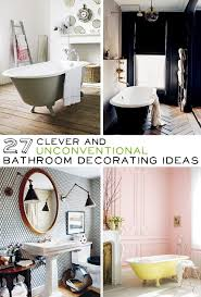 bathrooms decorating ideas 27 clever and unconventional bathroom decorating ideas