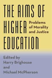 the aims of higher education problems of morality and justice