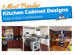 most popular kitchen cabinets most popular kitchen cabinet designs color style combinations