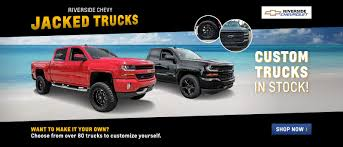customized chevy trucks riverside chevrolet is a jacksonville chevrolet dealer and a new