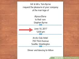 Wedding Invitations Information 3 Easy Ways To Write Wedding Invitations With Pictures