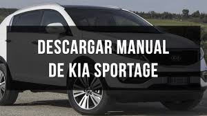 descargar manual usuario y taller kia sportage gratis youtube