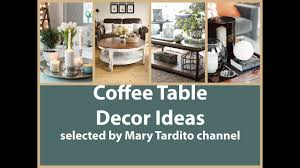 beautiful coffee table decor ideas youtube