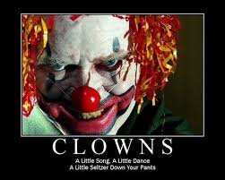 Creepy Clown Meme - the joy of the clown very demotivational funnies pinterest
