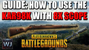 pubg 8x scope range outdated guide how to use the kar98k with 8x scope in