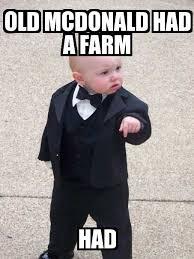Old Baby Meme - baby godfather old mcdonald had a farm had meme explorer