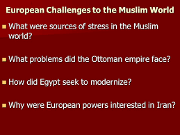 What Problems Faced The Ottoman Empire In The 1800s Europeans Extend Their Culture Government And Economy Ppt