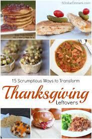 15 scrumptious ways to transform thanksgiving leftovers