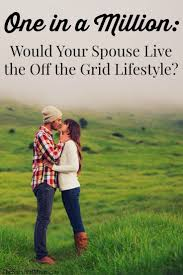 best 25 going off the grid ideas on pinterest land of the