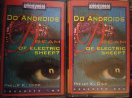 do androids of electric sheep audiobook philip k do androids of electric sheep cassette