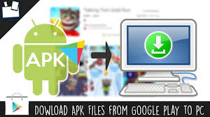 how to apk from play how to apk files from play store to pc directly