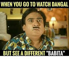 Different Meme - when you go to watch dangal but see a different babita meme on me me