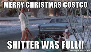 merry costco shitter was cousin eddie loons