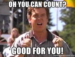 Oh You Meme Generator - oh you can count good for you shooter mcgavin meme generator