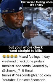 Its Friday Funny Meme - 25 best memes about friday funny and it s friday friday