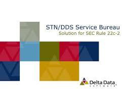 solution bureau ppt stn dds service bureau solution for sec rule 22c 2