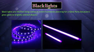 how much are black lights how to setup a glow party