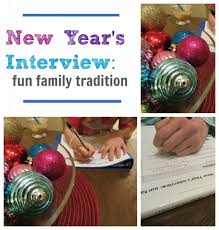 New Years Eve Traditions New Year U0027s Interview Fun Family Tradition