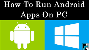 run android apps on pc how to run android android apps on pc windows 7 8 10 2017