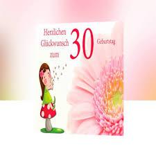 zum 30 geburtstag spr che schöne sprüche zum 30 geburtstag frau