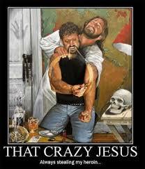 Heroin Meme - image 84213 lol jesus know your meme