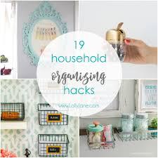 19 household organizing hacks lolly jane