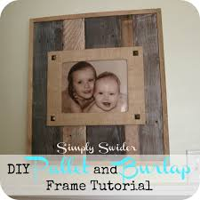 pallet and burlap picture frame simply swider