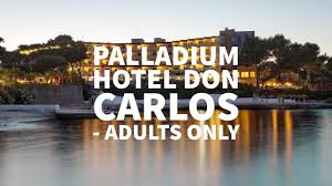 palladium hotel don carlos adults only in santa eulària des riu