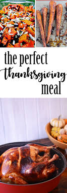 the thanksgiving meal a menu with recipes aduke schulist