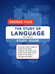 george yule the study of language study guide final version