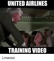 Training Meme - united airlines training video lmaooo meme on me me