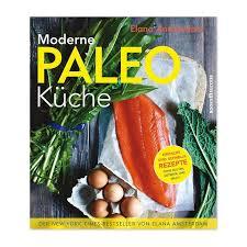 paleo küche moderne paleo küche eat performance gmbh