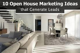 10 open house marketing ideas that generate real estate leads