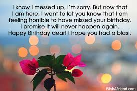 I Messed Up On The - i know i messed up i m belated birthday wish