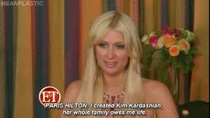 Paris Hilton Meme - paris hilton reminds kanye who made kim kardashian famous her cus