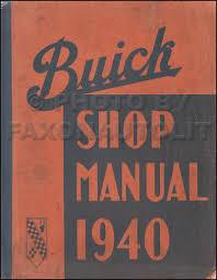 1940 buick repair shop manual reprint