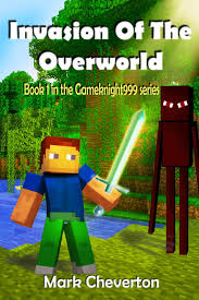 minecraft pickup truck invasion of the overworld a minecraft novel gameknight999