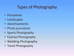 Types Of Photography Market Research Types Of Photography Portraiture Landscapes